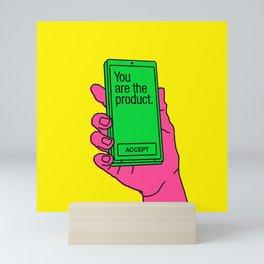 You Are the Product Mini Art Print