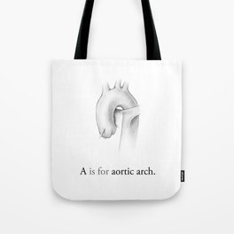 A is for aortic arch Tote Bag