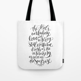 As Sure As The Sunrise Tote Bag