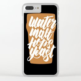 Water, Malt, Hops, Yeast Clear iPhone Case