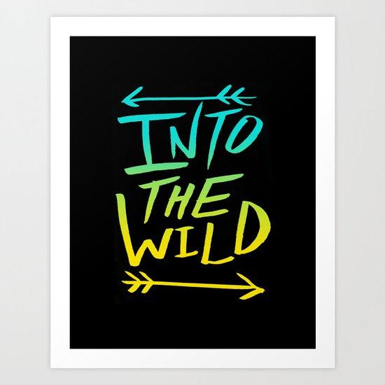 Into The Wild: Typography Art Print