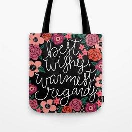 Best Wishes, Warmest Regards Tote Bag