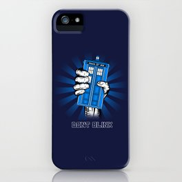 Don't Blink iPhone Case