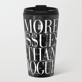 More Issues Than Vogue Black and White NYC Manhattan Skyline Travel Mug