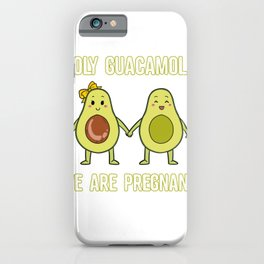 Holy Guacamole We Are Pregnant Avocado Couple Pregnancy   iPhone Case