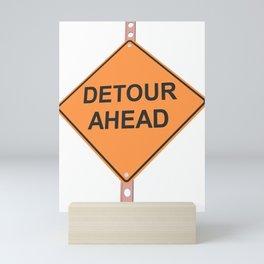 """Detour ahead"" - 3d illustration of yellow roadsign isolated on white background Mini Art Print"