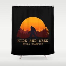 Bigfoot - Hide and Seek World Champion Shower Curtain