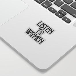 Listen to Women Sticker