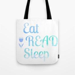 Eat.Read.Sleep Tote Bag