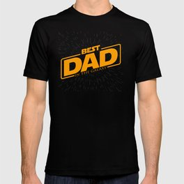 Best Dad in the Galaxy | Father's Day T-shirt