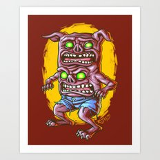I Don't Care How Hungry You Are, I Gotta Piss! Art Print
