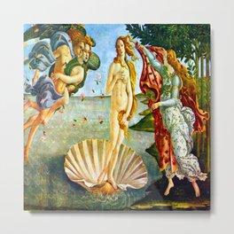 Botticelli The Birth of Venus Metal Print