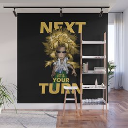 Next is Your Turn Wall Mural