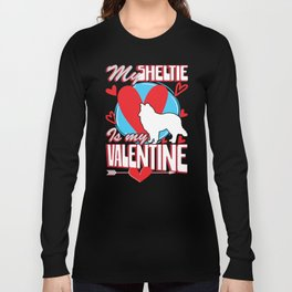 My Sheltie Is My Valentine Funny Dog Distressed T-Shirt Long Sleeve T-shirt