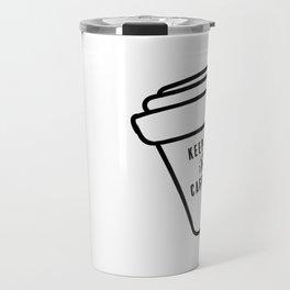 Keep Calm and Caffeinate Travel Mug