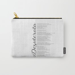 Desiderata Poem - Quote Prints by American Poet Max Ehrmann Literary Gifts Carry-All Pouch