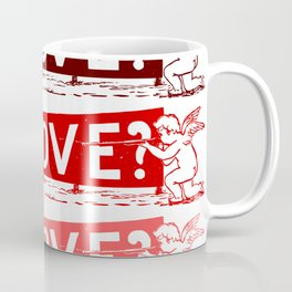 Do you love? Coffee Mug