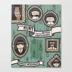 The Hunt for the Seven Gentlemen Canvas Print