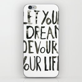 Handwritten inspirational quote iPhone Skin