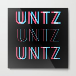Untz Untz Untz Festival Metal Print