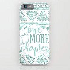 One More Chapter - Tribal  Slim Case iPhone 6