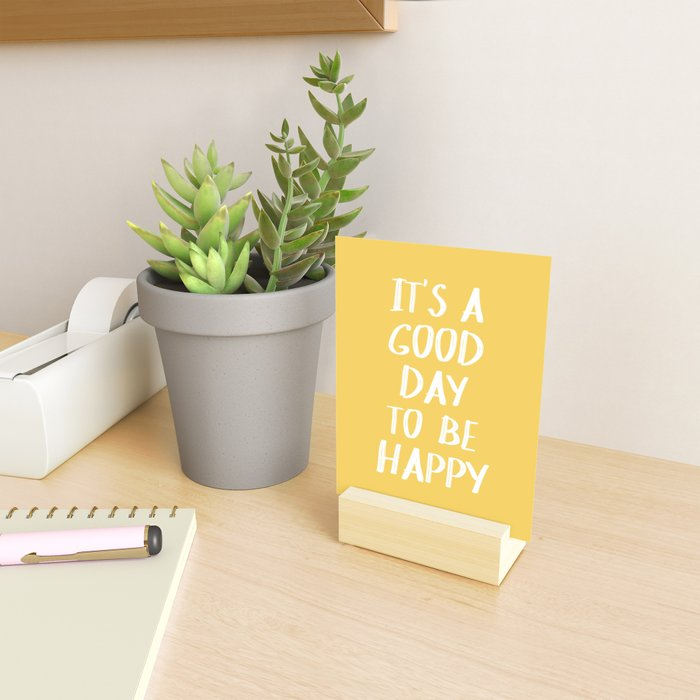 It's a Good Day to Be Happy - Yellow Mini Art Print