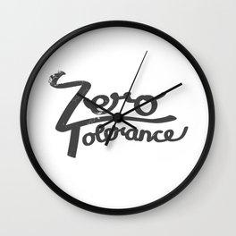 Zero Tolerance Wall Clock