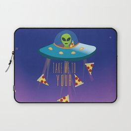 """""""Take me to your Pizza"""" Alien in UFO Laptop Sleeve"""