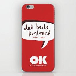 OK plakat - Det beste kontoret iPhone Skin