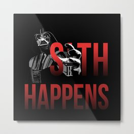 Sith Happens Metal Print