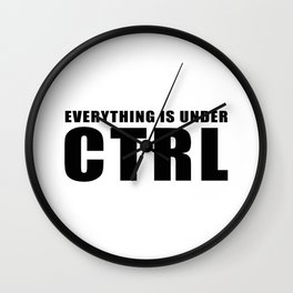 Everything is under CTRL Wall Clock