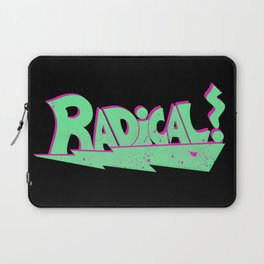 Totally Rad Laptop Sleeve