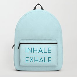 Inhale Exhale - Teal Breathe Quote Backpack