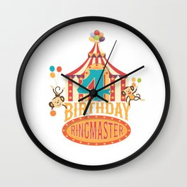 4th Birthday Ringmaster Kids Circus Lover B-day Party graphic Wall Clock
