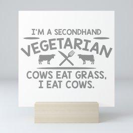 I'm A Second Hand Vegetarian Mini Art Print