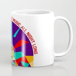 House music all night long Coffee Mug