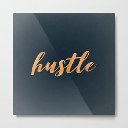 Hustle Text Copper Bronze Gold and Navy Metal Print