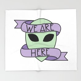 We Are Here Throw Blanket