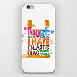 i hate plastic bag iPhone Skin