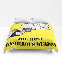 THE MOST DANGEROUS WEAPON Comforters