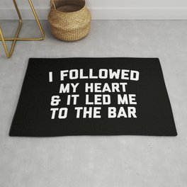 Led Me To Bar Funny Quote Rug