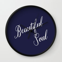 Positive Quote Affirmation Beautiful Soul Wall Clock