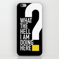 WHAT THE HELL iPhone & iPod Skin