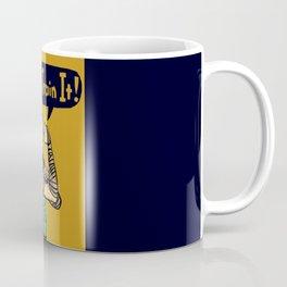 We Can Train It! Coffee Mug