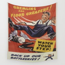 Vintage poster - Gremlins are Floor Greasers Wall Tapestry