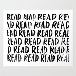 Read, Read, Read (White) Art Print