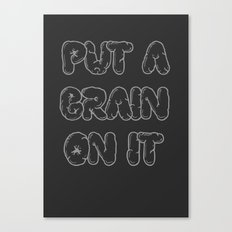 Put a Brain on It Canvas Print