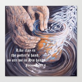 In the Potter's Hands with Scripture Canvas Print