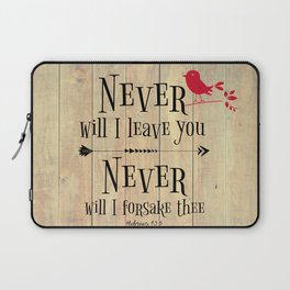 Never Will I Leave You Scripture Laptop Sleeve