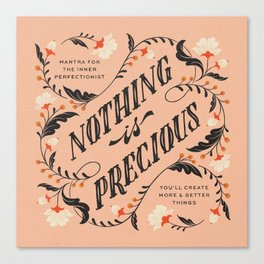 Mantra for the Perfectionist Canvas Print